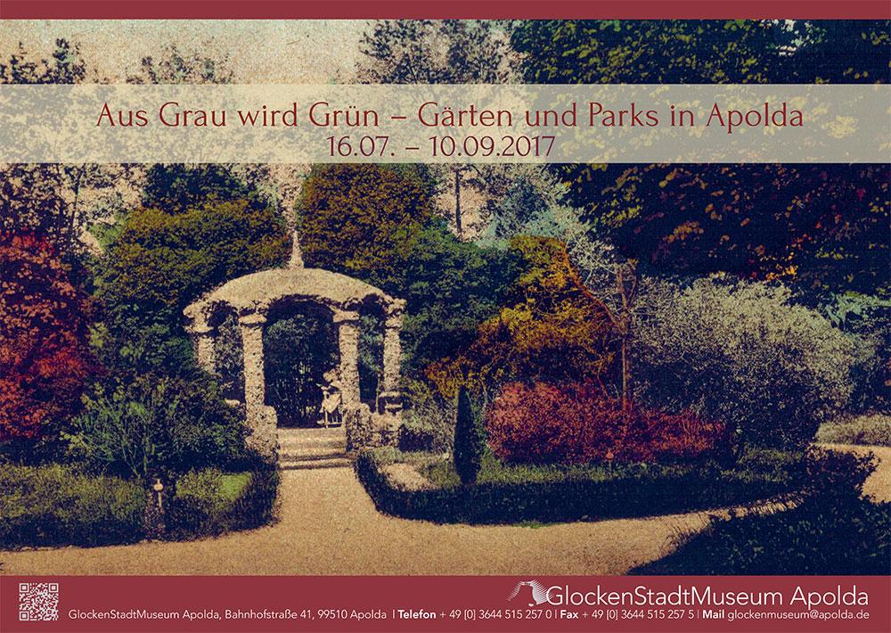 Plakat Sonderausstellung Aus Grau wird Grün - Gärten und Parks in Apolda 16.07.-10.9.2017