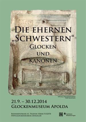 Plakat Sonderausstellung Die ehernen Schwestern - Glocken und Kanonen 21.9.-30.12.2014